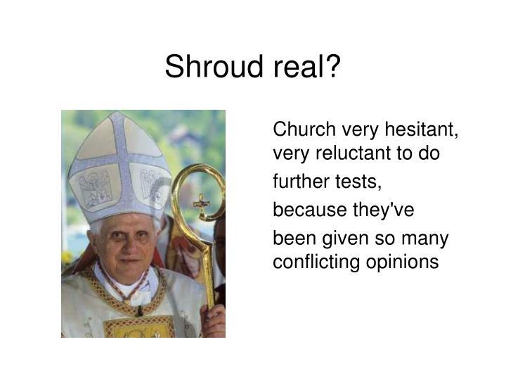 Shroud real?