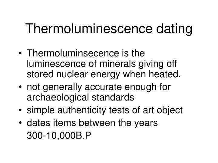 Thermoluminescence dating