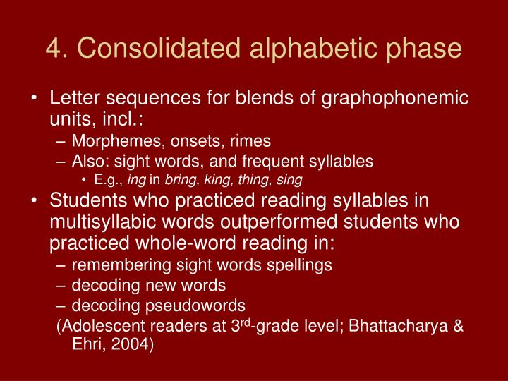 4. Consolidated alphabetic phase