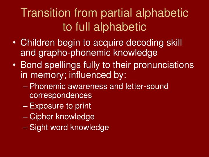 Transition from partial alphabetic