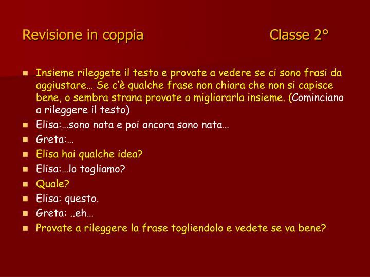 Revisione in coppia                            Classe 2°