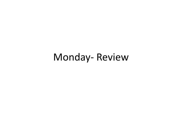 monday review n.