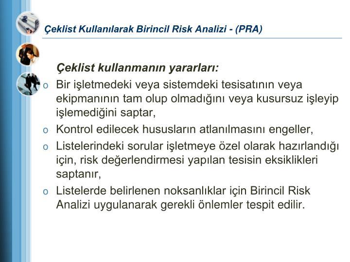 Çeklist Kullanılarak Birincil Risk Analizi - (PRA)