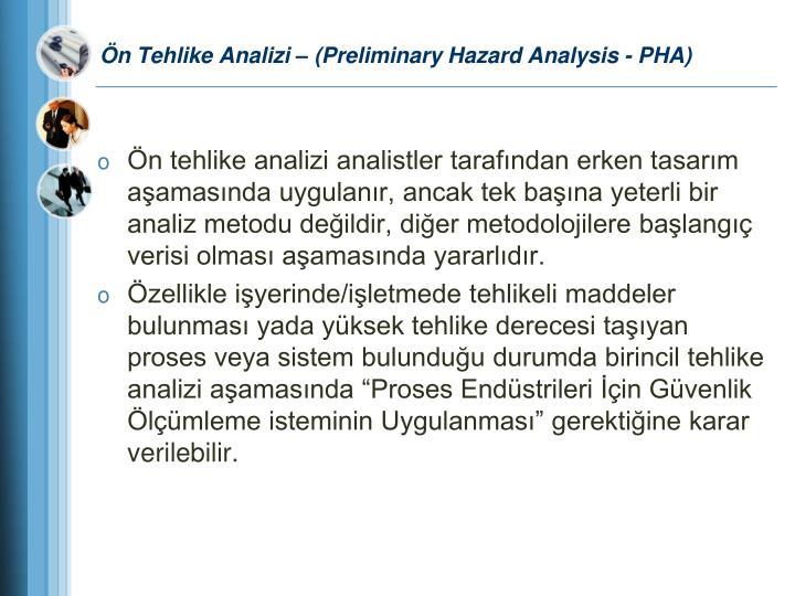 Ön Tehlike Analizi – (Preliminary Hazard Analysis - PHA)