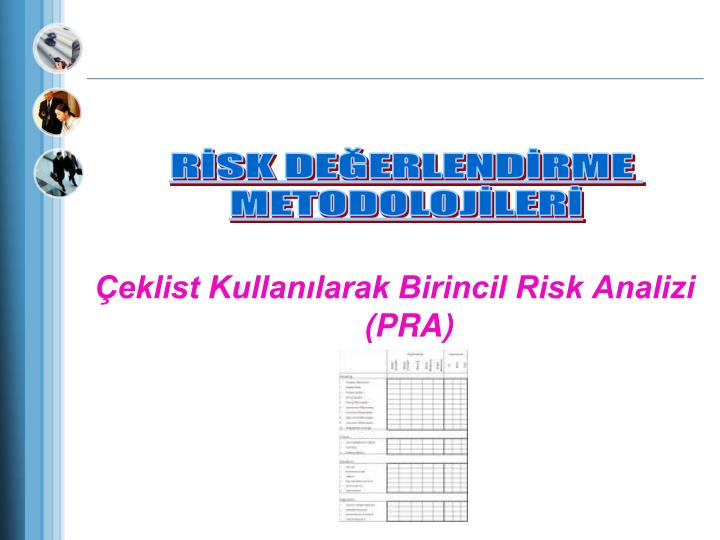 Çeklist Kullanılarak Birincil Risk Analizi (PRA)