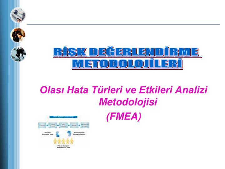 Olası Hata Türleri ve Etkileri Analizi Metodolojisi
