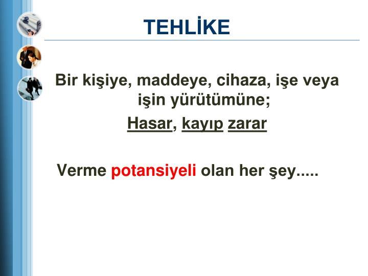 TEHLİKE