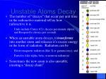 unstable atoms decay