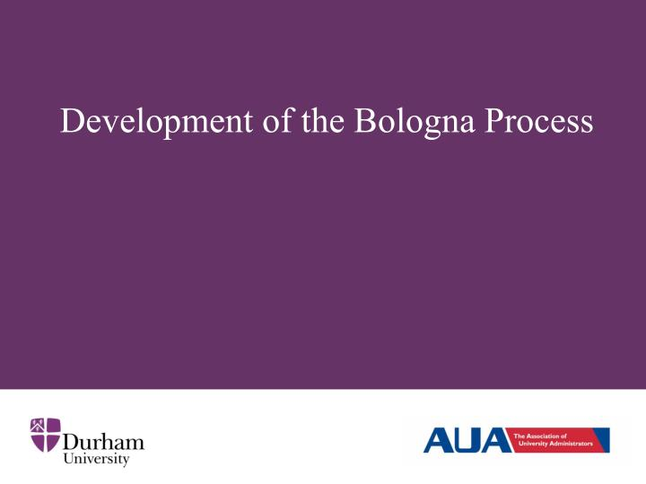 Development of the bologna process