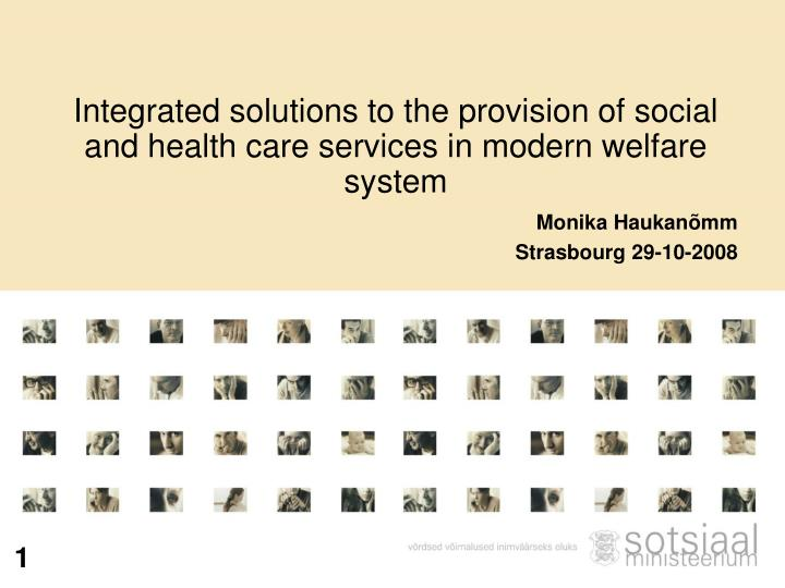 integrated solutions to the provision of social and health care services in modern welfare system n.