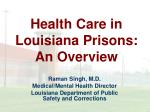 health care in louisiana prisons an overview