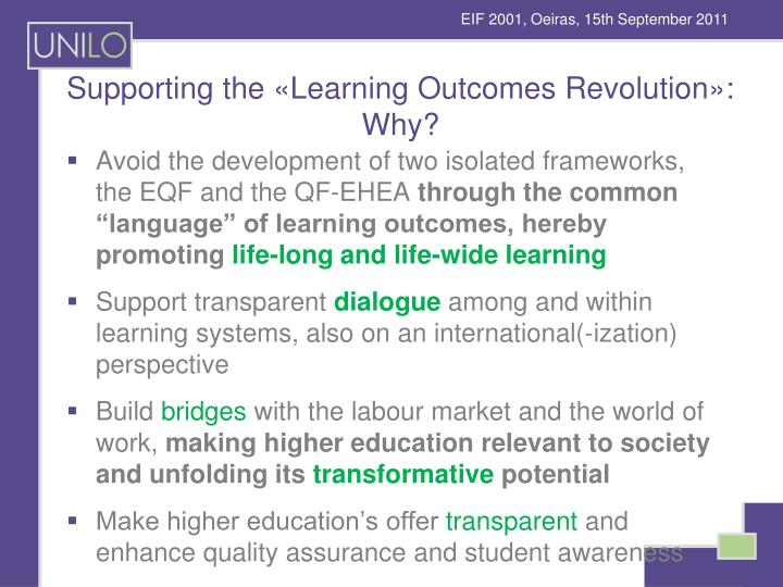 Supporting the «Learning Outcomes Revolution»: Why?