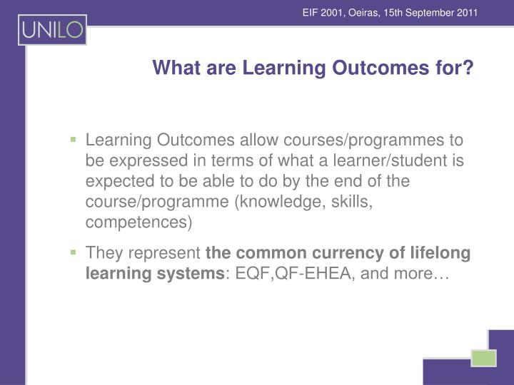 What are Learning Outcomes for?
