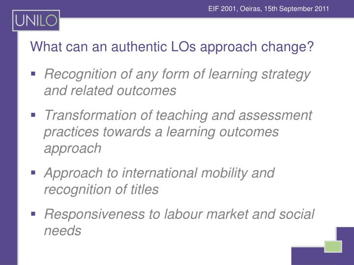What can an authentic LOs approach change?