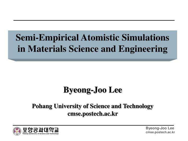 semi empirical atomistic simulations in materials science and engineering n.
