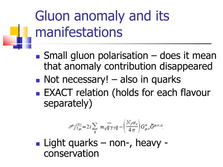 Gluon anomaly and its manifestations