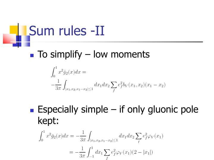 Sum rules -II