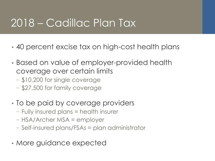 2018 – Cadillac Plan Tax