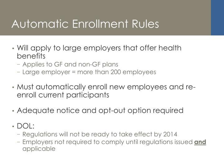 Automatic Enrollment Rules