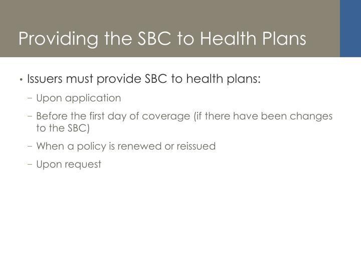 Providing the SBC to Health Plans