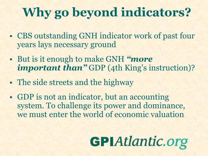 Why go beyond indicators?