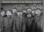 british children in the mining industry