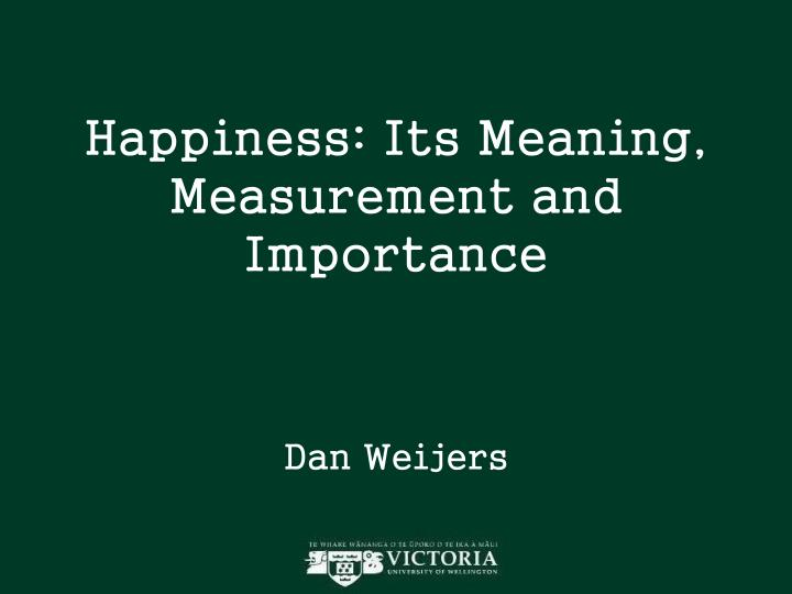 happiness its meaning measurement and importance n.