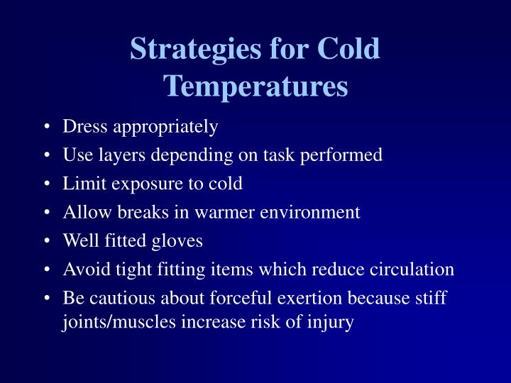 Strategies for Cold Temperatures