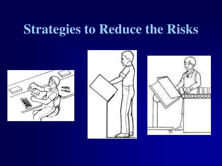 Strategies to Reduce the Risks