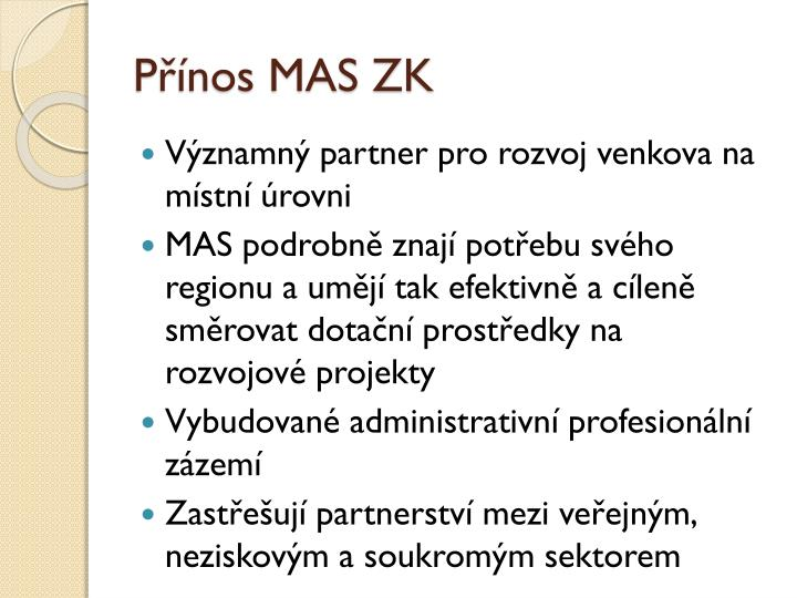 Přínos MAS ZK
