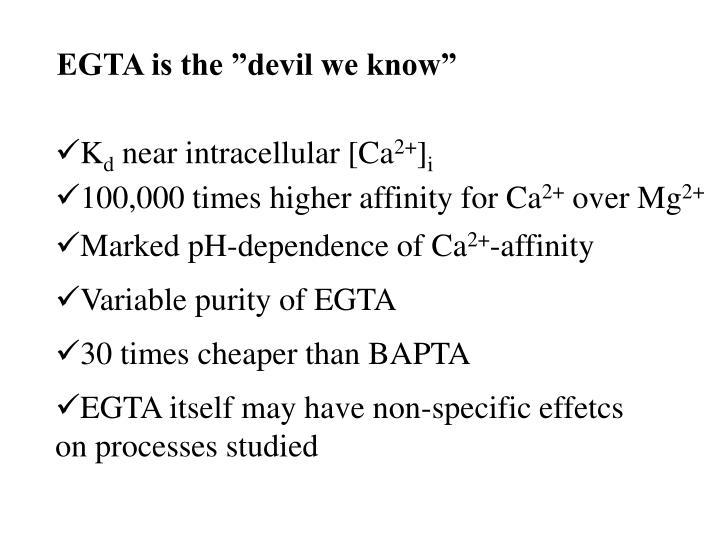 "EGTA is the ""devil we know"""