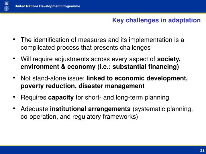 Key challenges in adaptation