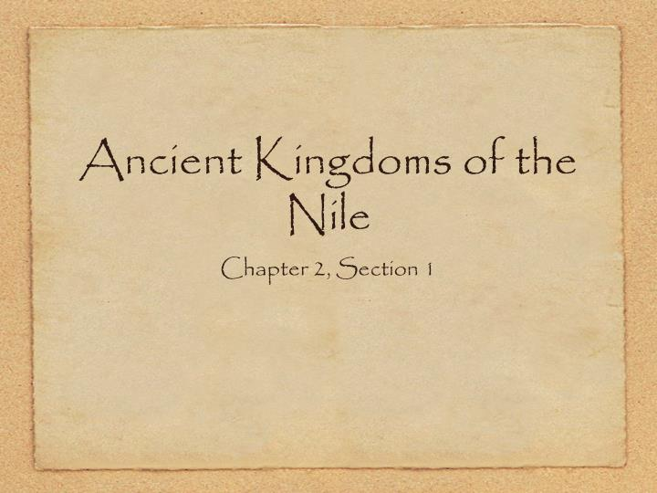 Ancient kingdoms of the nile