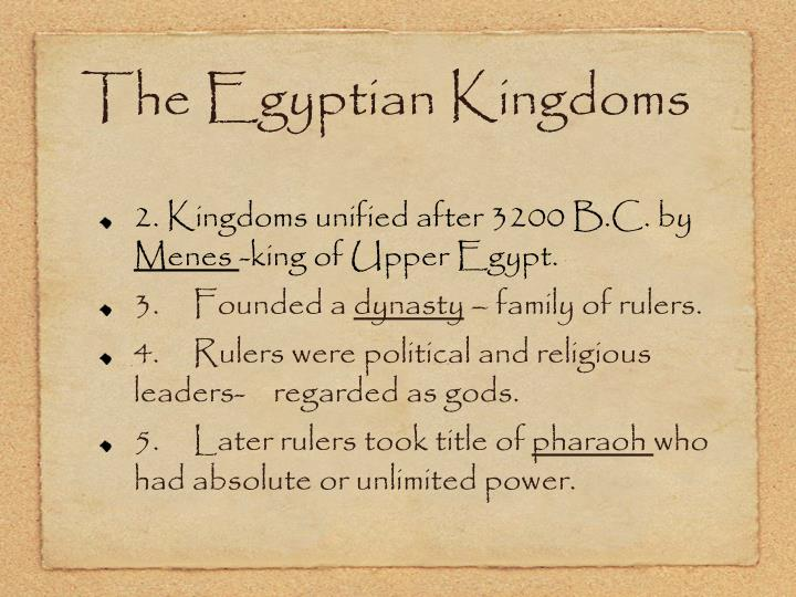 The Egyptian Kingdoms