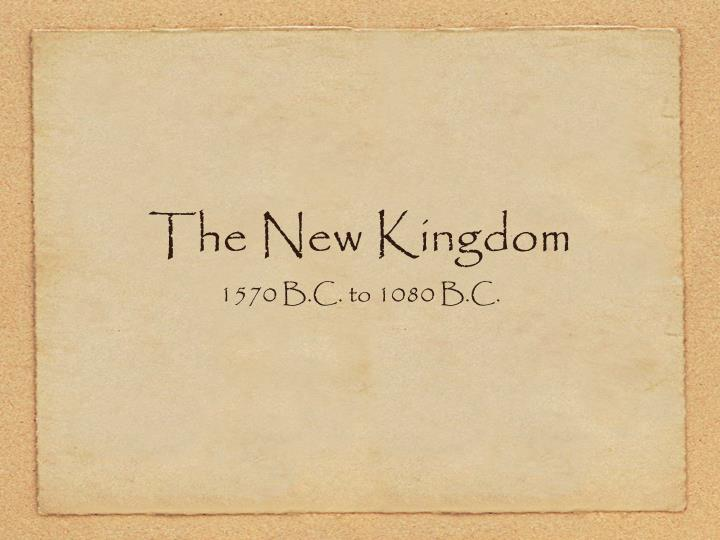 The New Kingdom