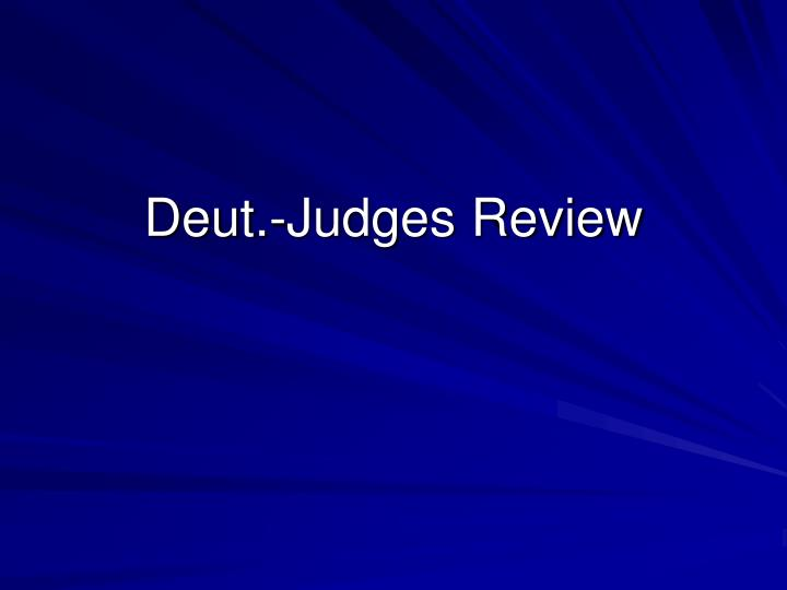 deut judges review n.