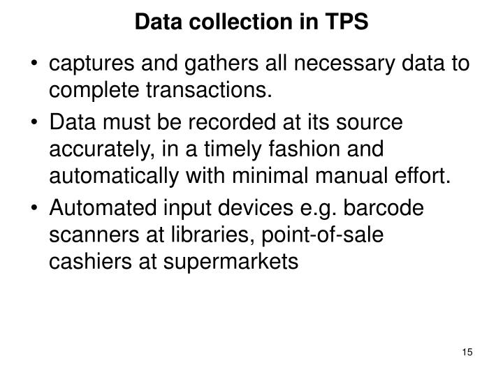 Data collection in TPS
