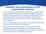 adoption and amendment of the partnership contract