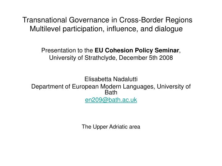 transnational governance in cross border regions multilevel participation influence and dialogue n.