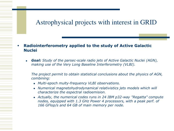 Astrophysical projects with interest in grid1