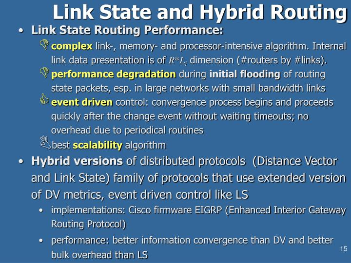 Link State and Hybrid Routing