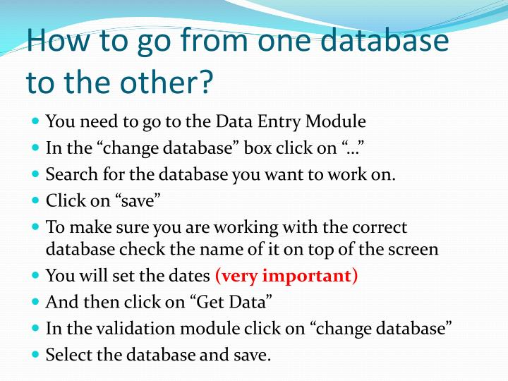 How to go from one database to the other?