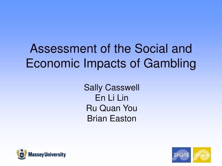 The social and economic impacts of gambling chan casino