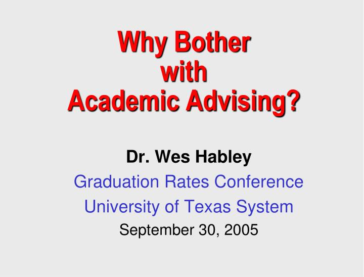why bother with academic advising n.