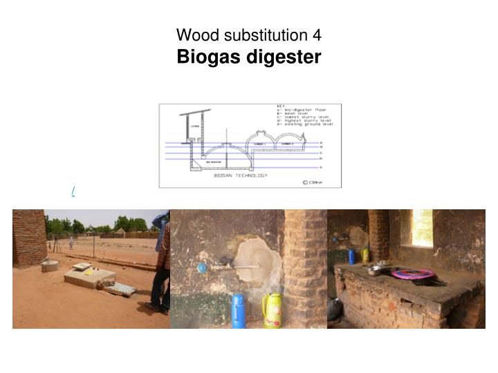 Wood substitution 4