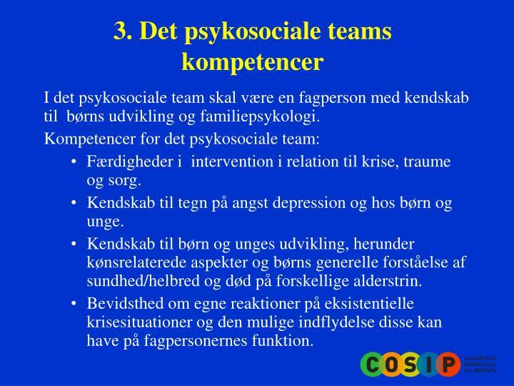 3. Det psykosociale teams kompetencer