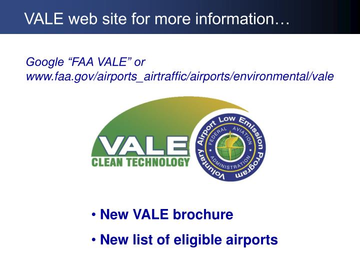 VALE web site for more information…