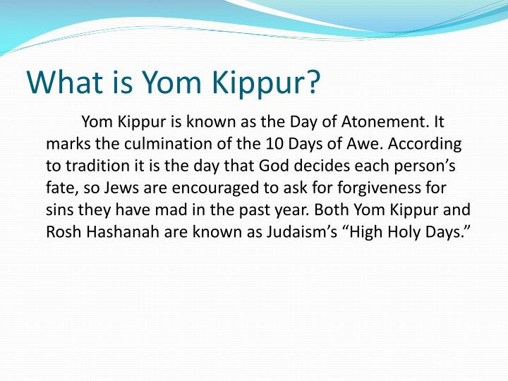What is Yom Kippur?