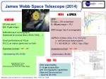 james webb space telescope 2014