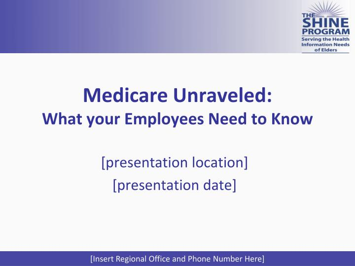 medicare unraveled what your employees need to know